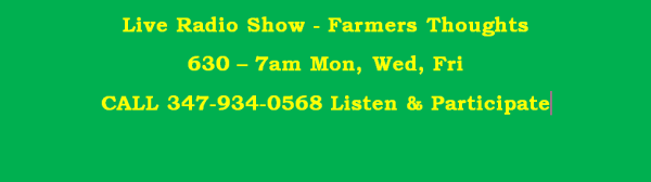 Our Farmers thoughts Radio show